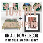 10% off + Free Shipping on All Home Decor in my Society6 Shop Today
