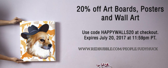 20% off Art Boards, Posters, Art Prints in my Redbubble Store